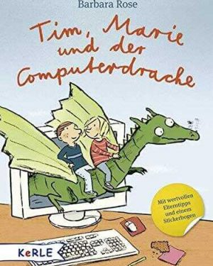 • Tim, Marie und der Computerdrache