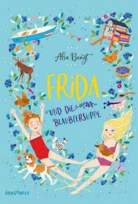 Frida und die Blaubeersuppe