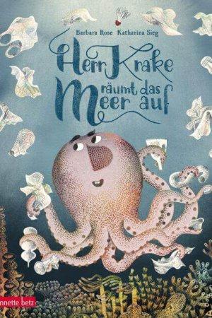 Herr Krake räumt das Meer auf
